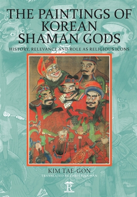 The Paintings of Korean Shaman Gods: History, Relevance and Role as Religious Icons