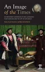 An Image of the Times An Irreverent Companion to Ben Jonsons Four Humours and the Art of Diplomacy