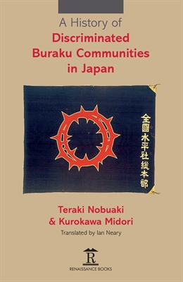 A History of Discriminated Buraku Communities in Japan