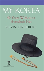 My Korea 40 Years Without a Horsehair Hat