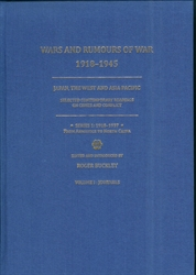 Wars and Rumours of War 1918-1945 Japan the West and Asia Pacific Selected Contemporary Readings on Crises and Conflict Series 1 1918-1937 From Armistice to North China