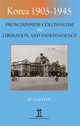 Korea 19051945 From Japanese Colonialism to Liberation and Independence