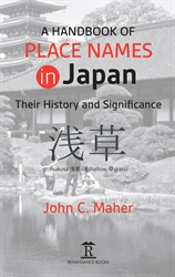 A Handbook of Place Names in Japan Their History and Significance