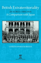 British Extraterritoriality in Korea 1884  1910 A comparison with Japan