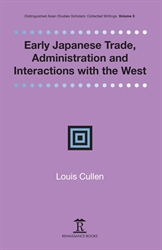 Early Japanese Trade  Administration and  Interactions with the West