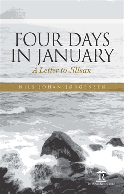 Four Days in January. A Letter to Jillsan
